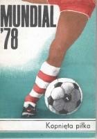 Mundial '78. Kopnięta piłka
