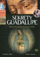 Sekrety Guadalupe. Rozszyfrowanie ukrytego kodu.