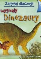 Zapytaj dlaczego wyginęły dinozaury