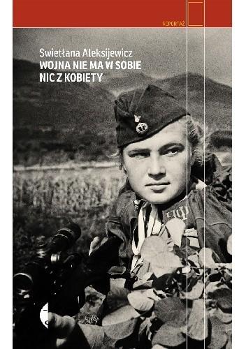 Okładka książki Wojna nie ma w sobie nic z kobiety