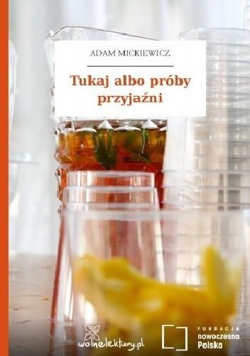 Okładka książki Tukaj albo próby przyjaźni