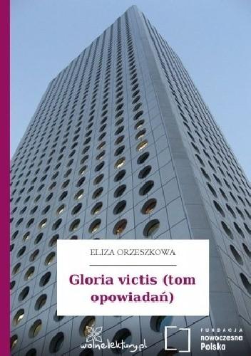 Okładka książki Gloria victis (tom opowiadań)