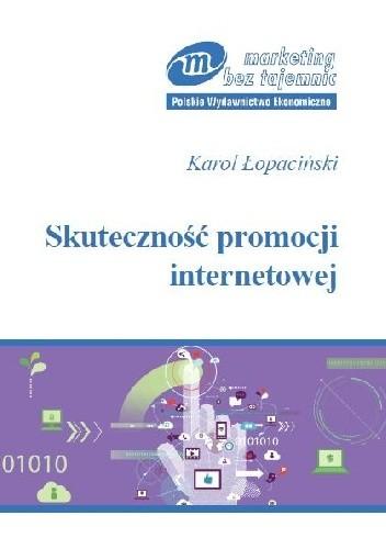 Okładka książki Skuteczność promocji internetowej. Pomiar i technologia informacyjna