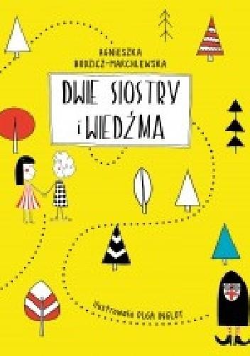 Okładka książki Dwie siostry i Wiedźma