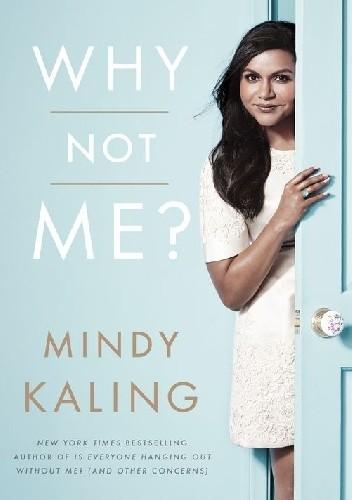 Okładka książki Why Not Me?