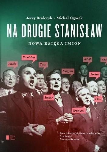 Okładka książki Na drugie Stanisław. Nowa księga imion.