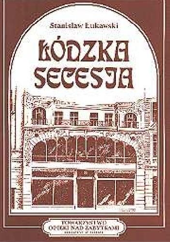 Okładka książki Łódzka secesja