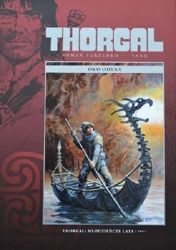 Okładka książki Thorgal: Młodzieńcze lata tom 2 - Oko Odyna