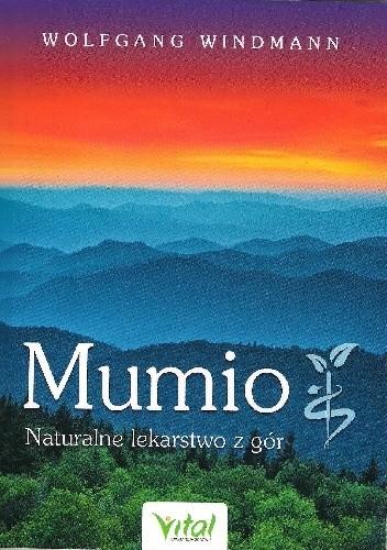 Okładka książki Mumio. Naturalne lekarstwo z gór