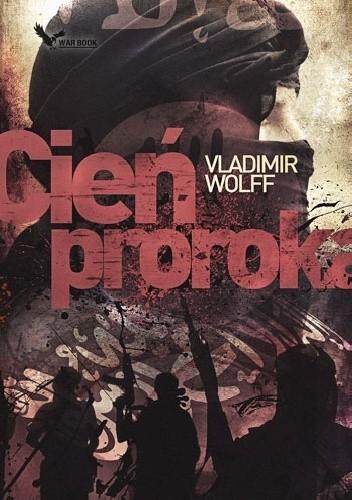 Vladimir Wolff - Cień Proroka eBook PL