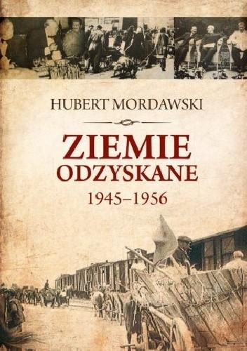 Okładka książki Ziemie Odzyskane 1945–1956