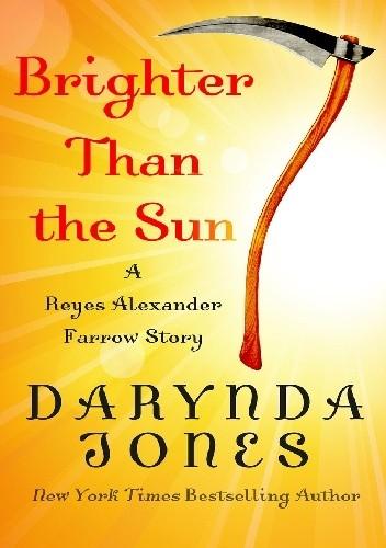 Okładka książki BRIGHTER THAN THE SUN