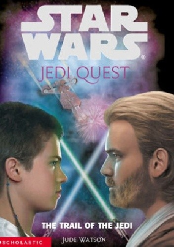 Okładka książki Jedi Quest: The Trail of the Jedi