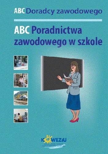 Okładka książki ABC Poradnictwa zawodowego w szkole