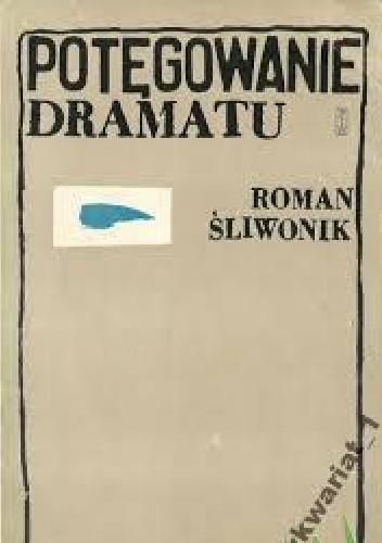 Okładka książki Potęgowanie dramatu