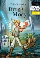 Star Wars. Droga Mocy – Czytam sobie Poziom 1