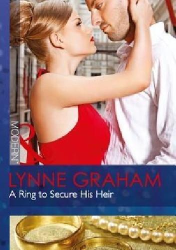 Okładka książki A Ring to Secure His Heir