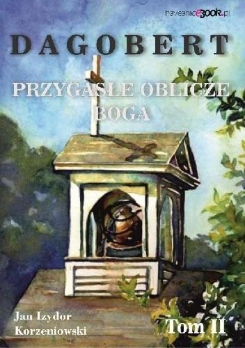 Okładka książki Dagobert. Przygasłe oblicze boga. Tom 2