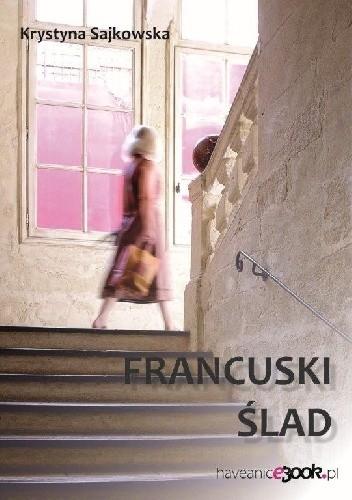 Okładka książki Francuski ślad