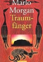 Traumfänger: Die Reise einer Frau in die Welt der Aborigines