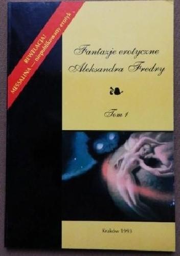 Okładka książki Fantazje erotyczne Aleksandra Fredry