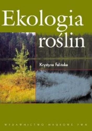 Okładka książki Ekologia roślin Bioróżnorodność, ochrona przyrody i ochrona środowiska