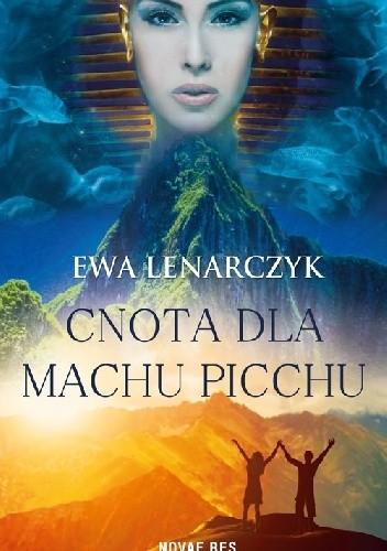 Okładka książki Cnota dla Machu Picchu