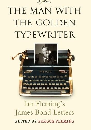 Okładka książki The Man With the Golden Typewriter
