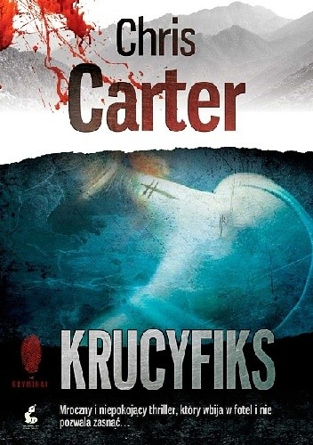 Chris Carter - Robert Hunter Tom 1 - Krucyfiks eBook PL