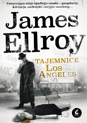 James Ellroy - L.A. Quartet Tom 3 - Tajemnice Los Angeles eBook PL