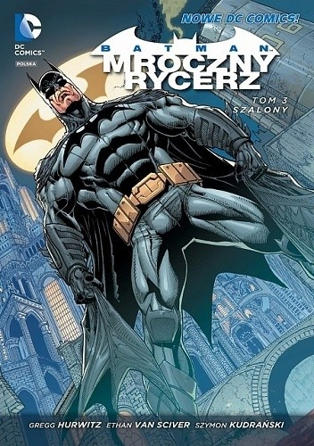 Okładka książki Batman - Mroczny Rycerz: Szalony