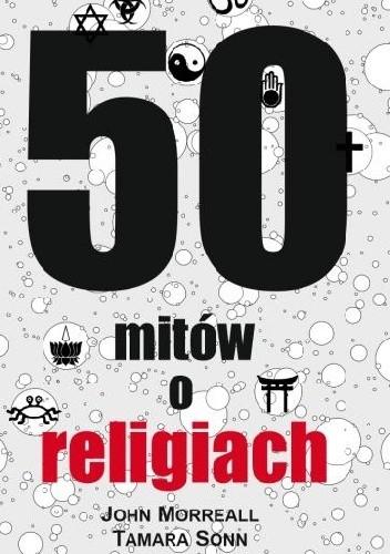 Okładka książki 50 mitów o religiach