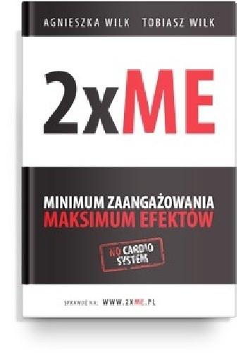 Okładka książki 2xME - minimum zaangażowania, maksimum efektów.