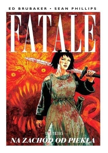 Okładka książki Fatale #03: Na zachód od piekła
