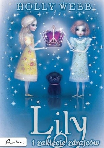 Okładka książki Lily i zaklęcie zdrajców