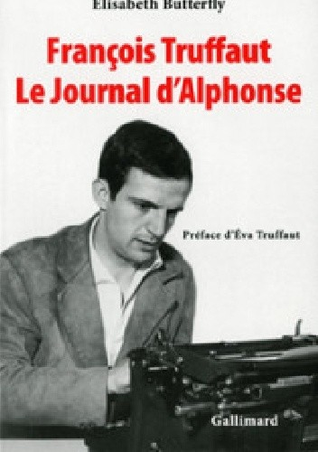 Okładka książki François Truffaut. Le Journal d'Alphonse