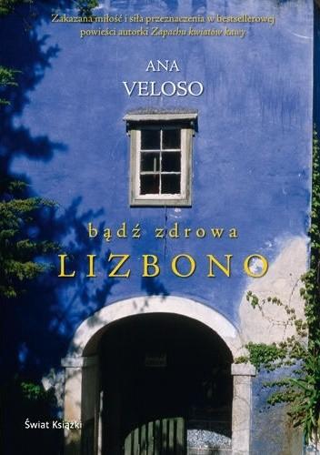 Okładka książki Bądź zdrowa, Lizbono