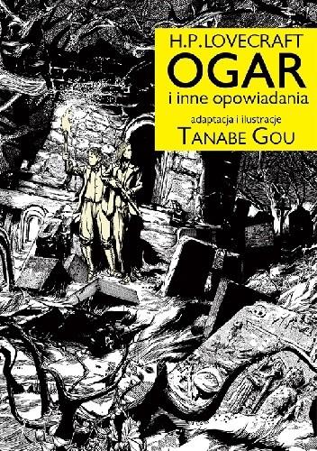 Okładka książki H.P. Lovecraft OGAR i inne opowiadania