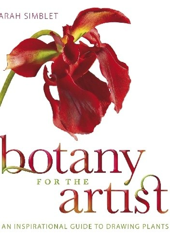 Okładka książki Botany for the Artist. An Inspirational Guide to Drawing Plants