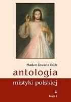Antologia mistyki polskiej tom I i tom II