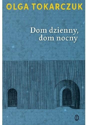 Okładka książki Dom dzienny, dom nocny
