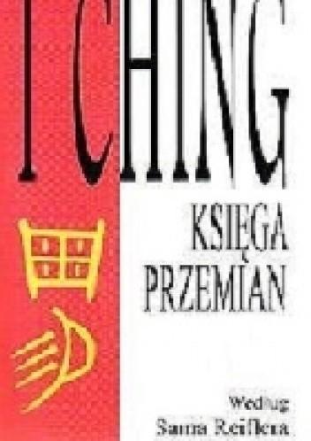 Okładka książki I Ching Księga Przemian