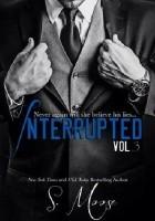 Interrupted Vol. 3