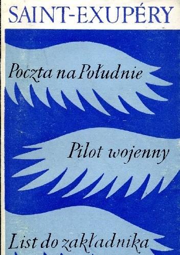 Okładka książki Poczta na Południe Pilot wojenny List do zakładnika
