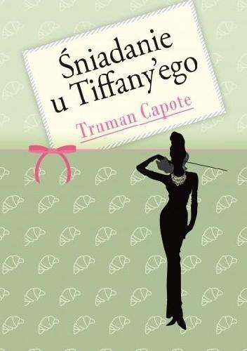 Okładka książki Śniadanie u Tiffany'ego