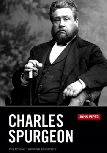 Okładka książki Charles Spurgeon: Preaching through Adversity