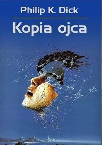 Okładka książki Kopia ojca