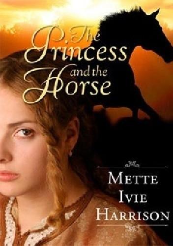 Okładka książki The Princess and the Horse