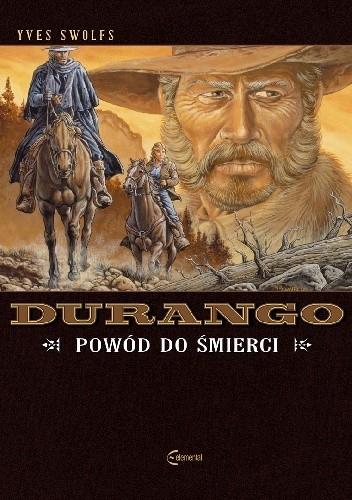 Okładka książki Durango #08: Powód do śmierci