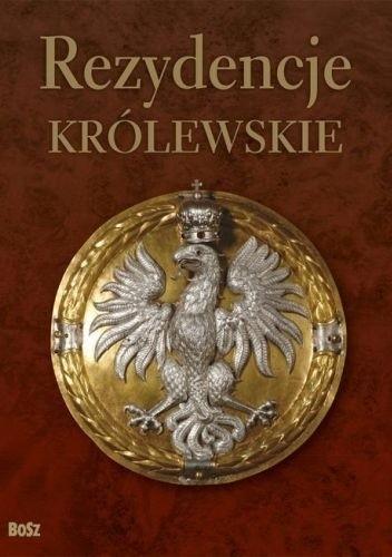 Okładka książki Rezydencje królewskie